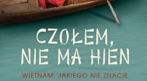 Andrzej Meller, Czołem, nie ma hien. Wietnam jakiego nie znacie
